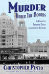 Murder Under the Boards-Atlantic City Murder Mystery Book